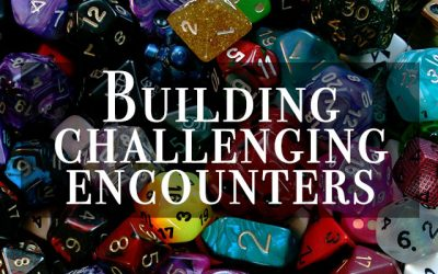 Building Challenging Encounters