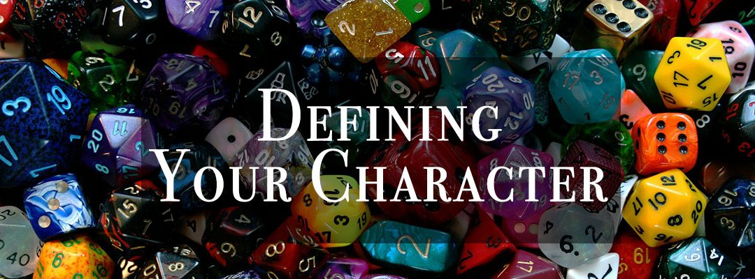 At the Table: Defining Your Character