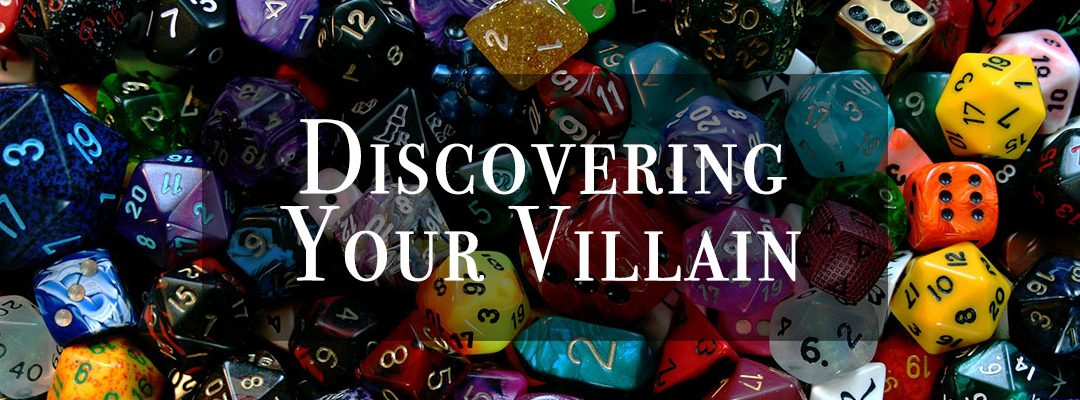 At the Table – Discovering Your Villain