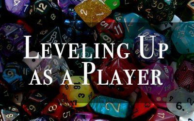 Leveling Up as a TTRPG Player