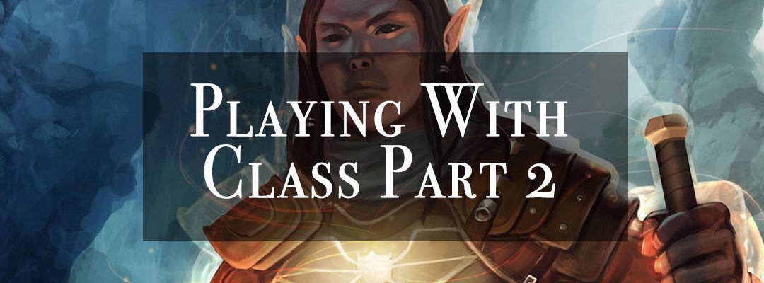 Playing With Class – Part 2