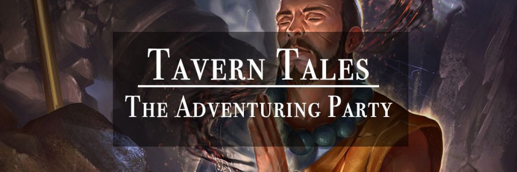 Tavern Tales - The Adventuring Party