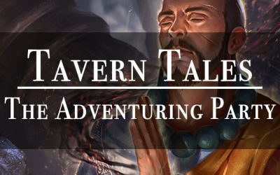 Tavern Tales – The Adventuring Party