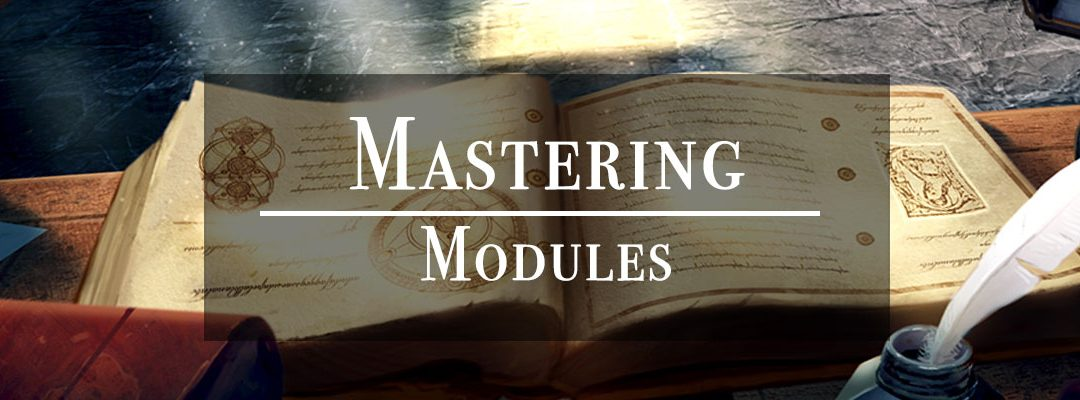 Mastering Modules (It's Not as Easy as It Seems)